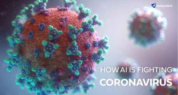 5 ways in which AI is Helping to Fight Coronavirus